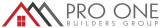 Pro One Builders Group –